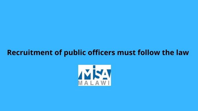 Recruitment of public officers must follow the law