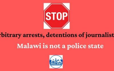 MISA Malawi concerned with arbitrary arrests, detentions of journalists by police